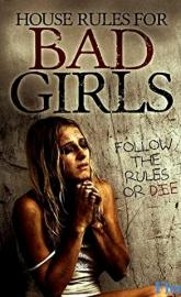 House Rules for Bad Girls poster