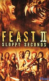 Feast II: Sloppy Seconds poster