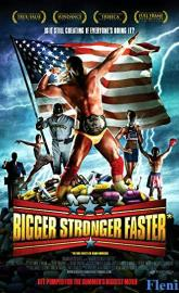 Bigger Stronger Faster* full movie
