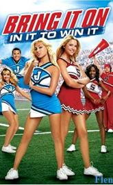 Bring It On: In It to Win It full movie