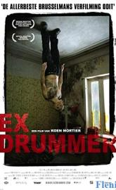 Ex Drummer full movie