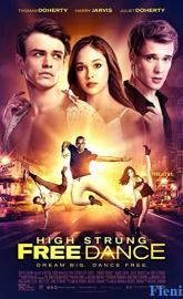 High Strung Free Dance full movie