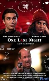 One Last Night full movie