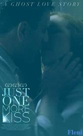 Just One More Kiss poster