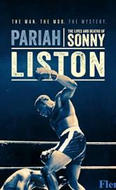 Pariah: The Lives and Deaths of Sonny Liston full movie