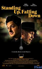 Standing Up, Falling Down full movie
