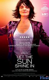 Let the Sunshine In full movie