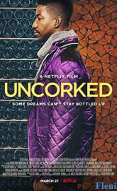 Uncorked poster