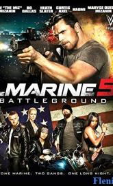 The Marine 5: Battleground full movie