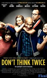Don't Think Twice full movie