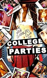 The High Schoolers Guide to College Parties full movie