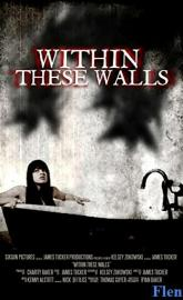 Within These Walls full movie