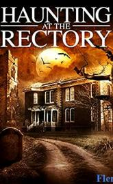 A Haunting at the Rectory full movie