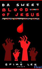 Da Sweet Blood of Jesus full movie
