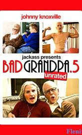 Bad Grandpa .5 full movie