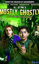 Mostly Ghostly: Have You Met My Ghoulfriend? full movie