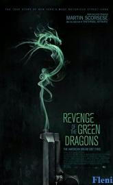 Revenge of the Green Dragons full movie