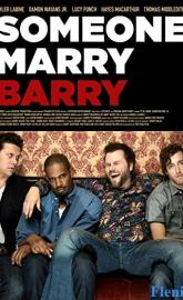 Someone Marry Barry full movie