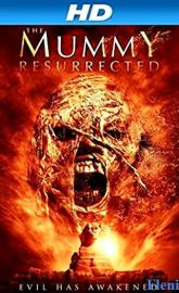 The Mummy Resurrected full movie