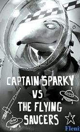Captain Sparky vs. The Flying Saucers full movie
