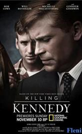 Killing Kennedy full movie