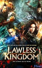 Lawless Kingdom full movie