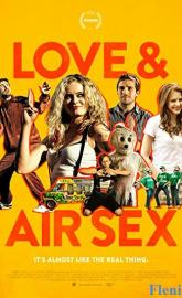 Love & Air Sex full movie