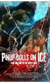 Pinup Dolls on Ice full movie