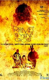 Rhymes for Young Ghouls full movie