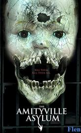 The Amityville Asylum full movie