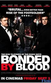 Bonded by Blood full movie
