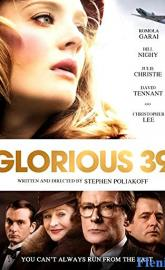 Glorious 39 full movie