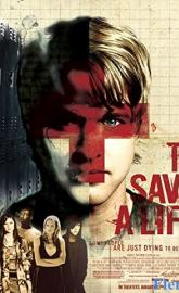 To Save a Life full movie