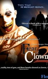 Fear of Clowns 2 full movie