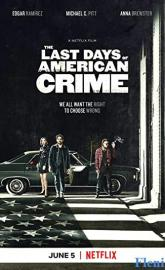 The Last Days of American Crime full movie