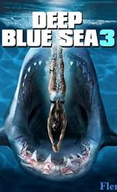 Deep Blue Sea 3 full movie