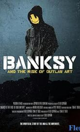 Banksy and the Rise of Outlaw Art full movie