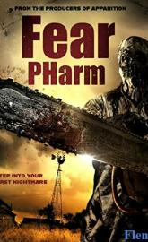 Fear Pharm full movie
