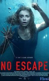 No Escape full movie