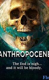 Anthropocene full movie