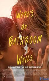 Words on Bathroom Walls full movie