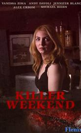 Killer Weekend full movie